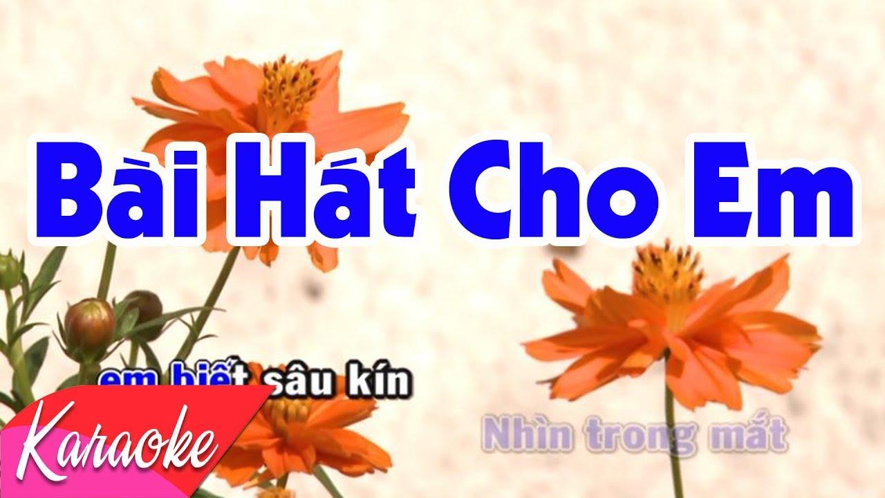 KARAOKE NHẠC TRẺ 2018 | Bài Hát Cho Em - St. Đỗ Bảo | Beat Chuẩn
