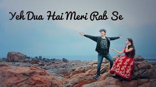 Yeh Dua Hai Meri Rab Se Cover by George Kerketta Mp3 Song Download