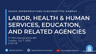 Subcommittee Markup of FY 2021 Depts of Labor, Health & Human Services, Education...(EventID=110863)
