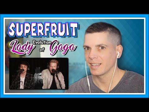 Superfruit Reaction | Evolution of Lady Gaga