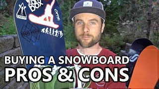 Buying a Snowboard PROS & CONS