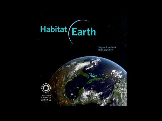Habitat Earth  Soundtrack Sample Clips