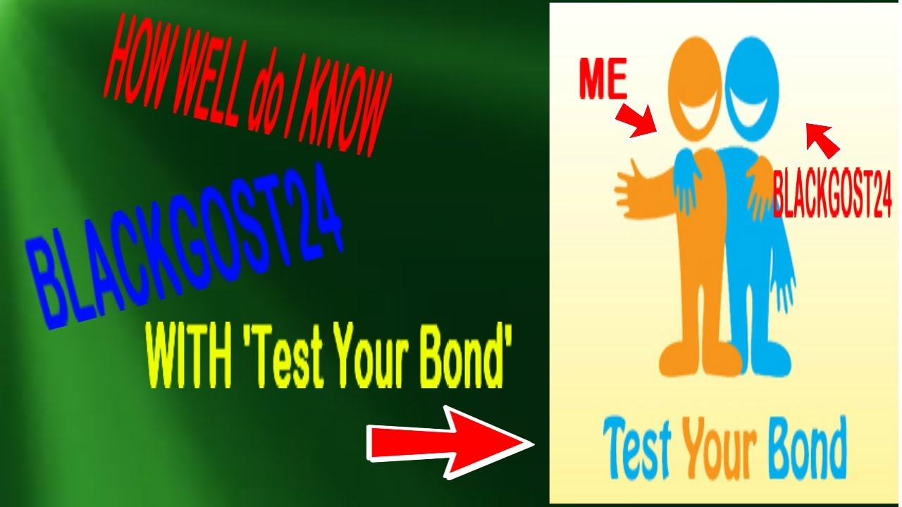 How Well Do I Know Blackgost24 Test Your Bond