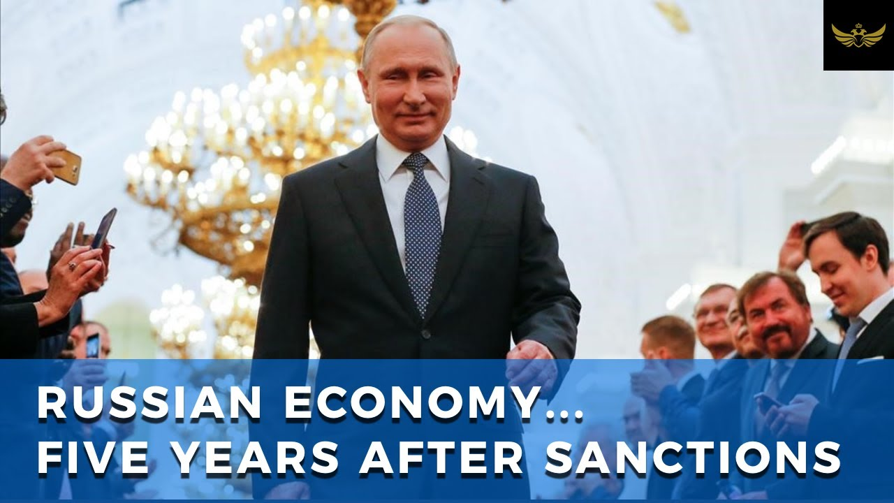 Five years of sanctions, Russian economy continues to grow
