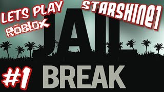 StarShine Plays: Roblox Jail Break Part 01