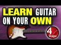 4 Steps to Learning Guitar on Your Own