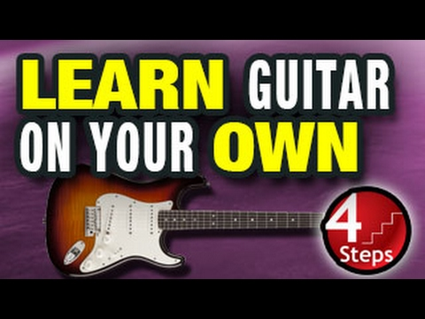 how to learn guitar on your own