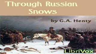 Through Russian Snows | G. A. Henty | Historical Fiction, War & Military Fiction | Book | 4/7