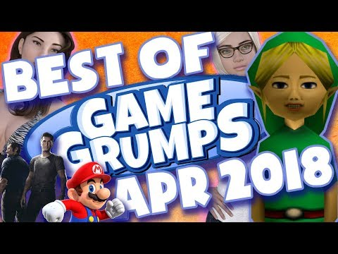 BEST OF Game Grumps - April 2018