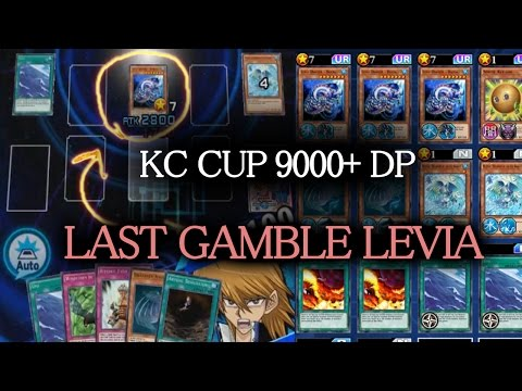 [Yu-Gi-Oh! Duel Links] KC CUP *9000 DP* Live #4 | Deck: LAST GAMBLE LEVIA