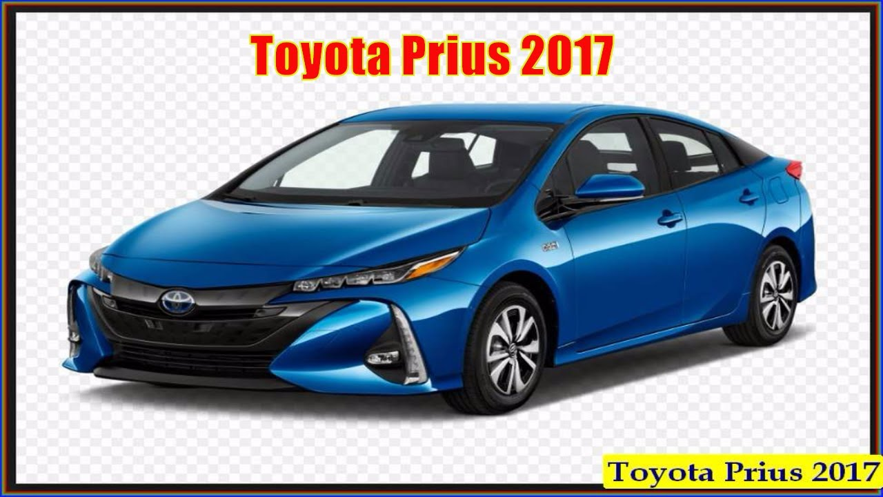 Toyota Prius 2017 New Hybrid Reviews And Interior Concept