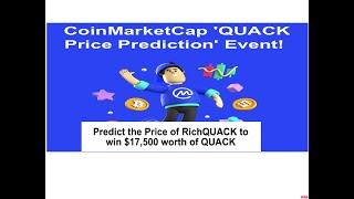 PREDICT PRICE EVENT | COINMARKET CAP EVENT | AND WON QUACK TOKEN WORTH 17500$ FREE