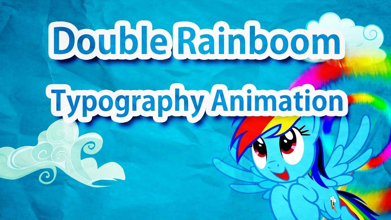 double rainboom typography animation youtube