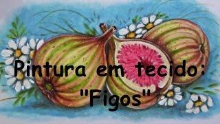 Como Pintar Figo – Pintura em Tecido por Adilson G. Amaral