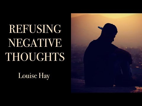 louise-hay--refusing-negative-thoughts-to-enter-the-mind
