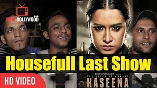 Haseena Parkar Movie Public Review | Sunday Last Show | Shraddha Kapoor, Siddhanth Kapoor
