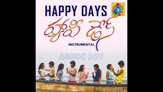 Happy Days Instrumental by ASHOK ROY
