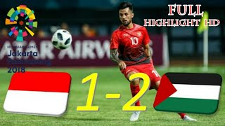 Download Video #ASIANGAMES2018 INDONESIA vs PALESTINA 1-2 FULL HIGHLIGHT MP3 3GP MP4