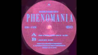 Phenomania - He Chilled Out (1993)