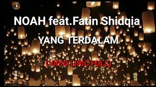 Download Lagu ( TERBARU )NOAH FEAT.FATIN SHIDQIA-YANG TERDALAM mp3