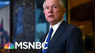 """Attorney General Jeff Sessions Resigning Would """"Cause A Crisis In Congress""""   Kasie DC   MSNBC"""
