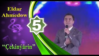 Eldar Ahmedow - Çekinýärin