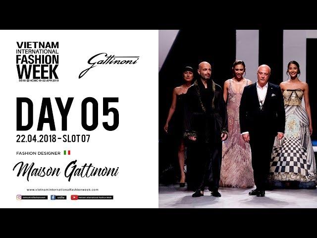 MAISON GATTINONI | VIETNAM INTERNATIONAL FASHION WEEK SPRING SUMMER 2018