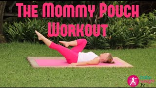 "Exercises For Lower Abs ""Mommy Pouch"" Postnatal All Levels"