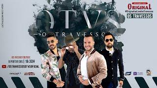 Os Travessos   LIVE - Original na Live dos Travessos