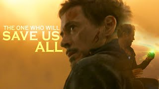 Tony Stark | The one who will save us all