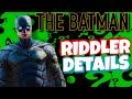 The Batman (2021) Riddler's Plan For Gotham & MORE!!