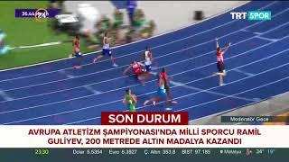 Avrupa Atletizm Şampiyonası'nda Ramil Guliyev, erkekler 200 metrede altın madalya kazandı