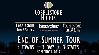 Cobblestone Hotels 2017 End Of Summer Tour
