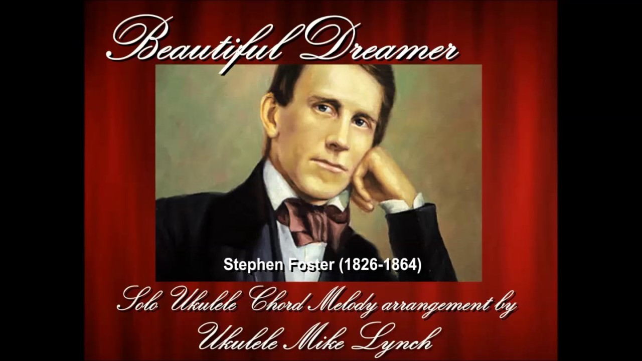 Beautiful dreamer by stephen foster chord melody arrangement by beautiful dreamer by stephen foster chord melody arrangement by ukulele mike lynch included in hexwebz Gallery