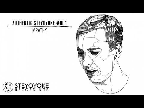 MPathy Presents Authentic Steyoyoke #001