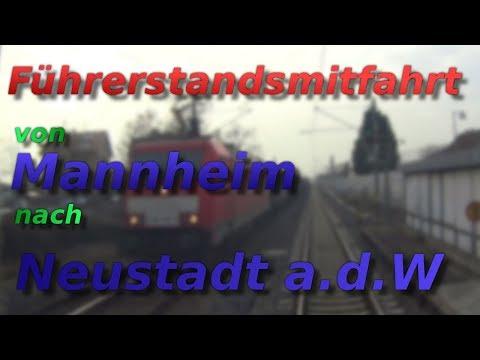 Führerstand Mitfahrt von Mannheim nach Neustadt an der Weinstraße