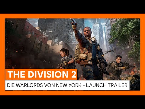 OFFIZIELLER THE DIVISION 2 DIE WARLORDS VON NEW YORK - LAUNCH TRAILER | Ubisoft [DE]