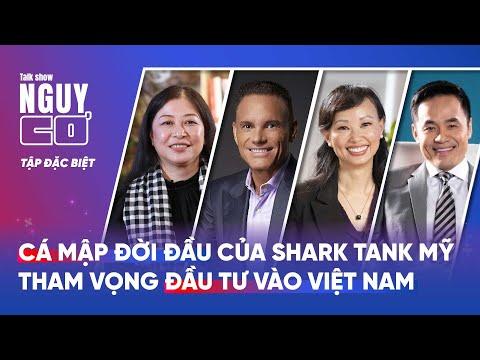 Cá mập đời đầu của Shark Tank Mỹ tham vọng đầu tư vào Việt Nam - Nguy Cơ 2