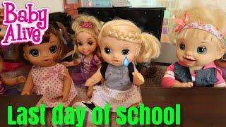 BABY ALIVE Last Day Of School