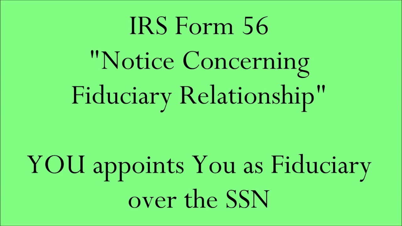 Irs Form 56 You Appoints You As Fiduciary Over The Ssn Account