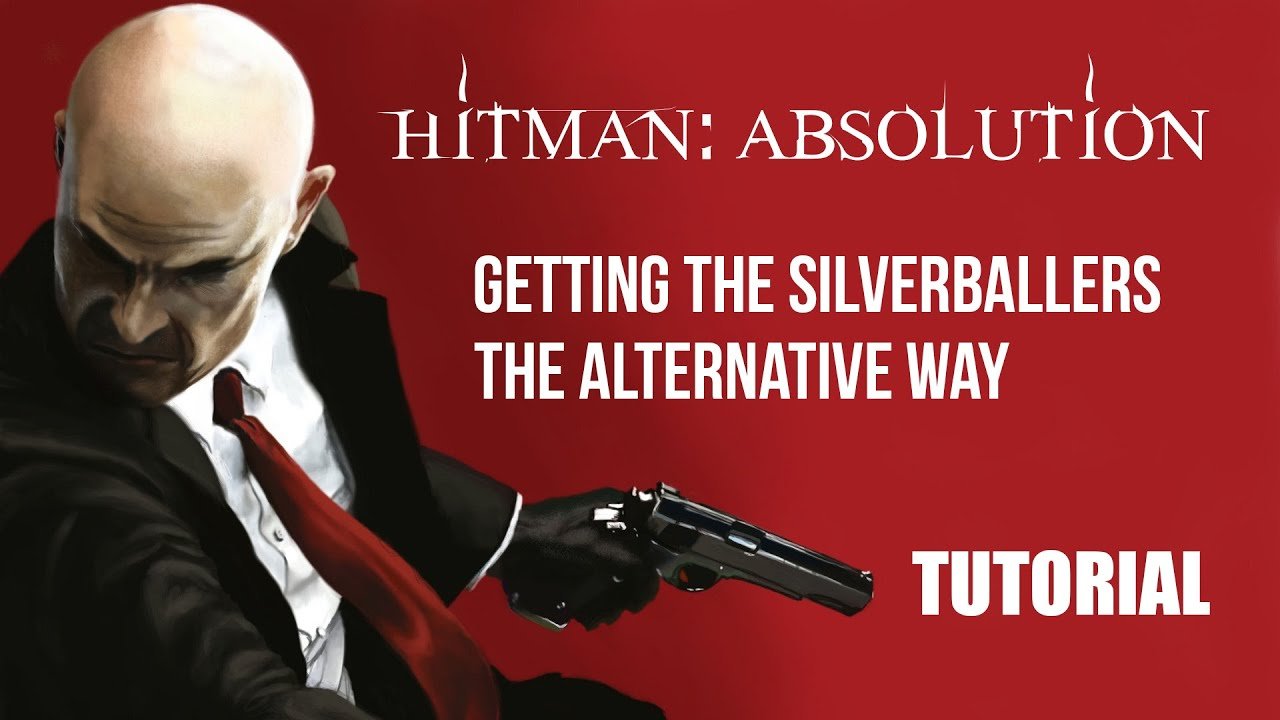 Hitman Absolution How To Get The Silverballers Without Doing The Shooting Range Challenge Youtube