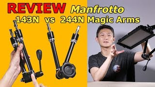 Review: Manfrotto Magic Arms 143N & 244N Magic Arm - Which is Best?