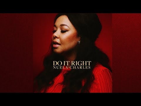 Nuela Charles  - Do it Right (OFFICIAL LYRIC VIDEO)
