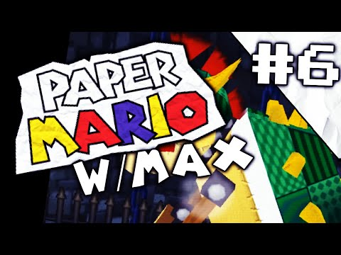 Let's Play :Paper Mario 64 | PART 6: RADICAL | w/ Max
