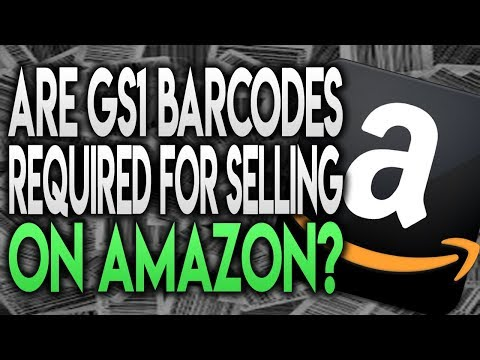 ARE GS1 UPC BARCODES REQUIRED TO SELL YOUR PRIVATE LABEL PRODUCTS ON AMAZON FBA?