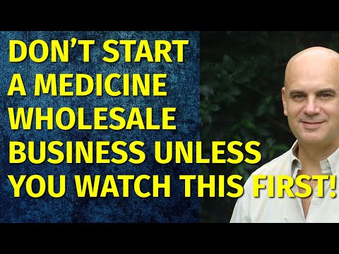 How To Start A Medicine Wholesale Business | Including Free Medicine Business Plan Template