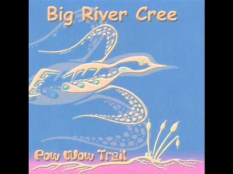 Come and dance - Big river cree