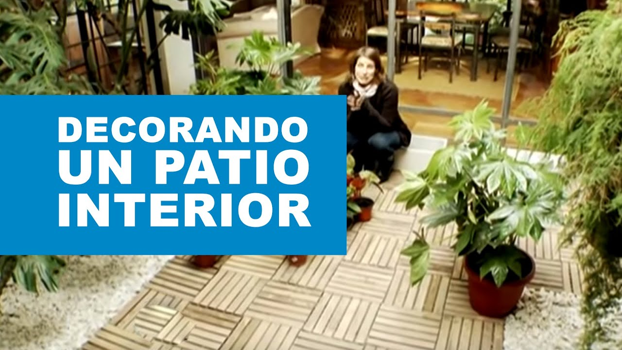 ¿Cómo decorar un patio interior?