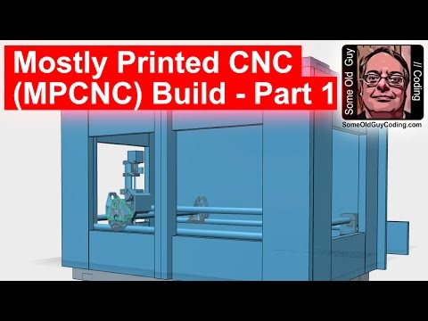 Mostly Printed CNC (MPCNC) Build -  Part 1