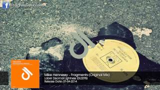 Mike Hennessy - Fragments (Original Mix)